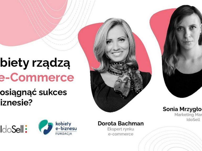 Webinar: Kobiety rządzą w e-Commerce – jak osiągnąć sukces w biznesie? Webinar gościnny z Dorotą Bachman