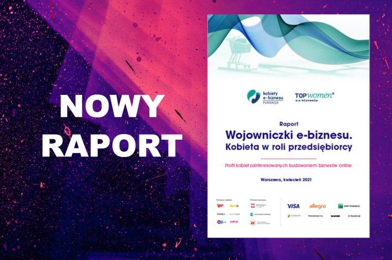 Raport Wojowniczki e-biznesu